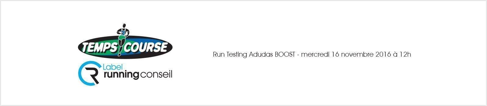 Run Testing Adidas BOOST - mercredi 16 novembre 2016 à 12h